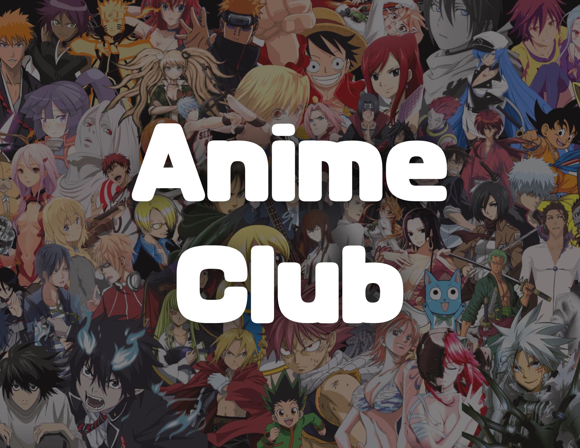 Teen Tuesday - Anime Club